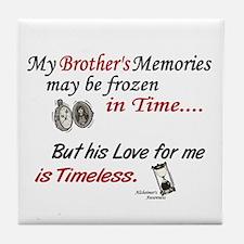 Timeless 1 Alzheimer's (Brother) Tile Coaster