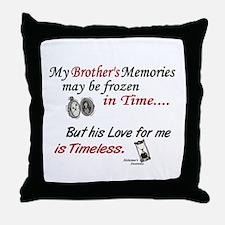 Timeless 1 Alzheimer's (Brother) Throw Pillow