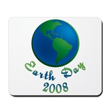 Earth Day 2008 Mousepad