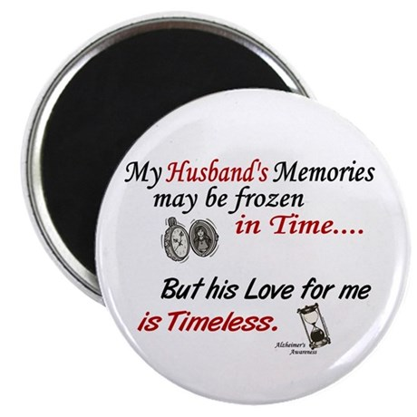 """Timeless 1 Alzheimer's (Husband) 2.25"""" Magnet (100"""