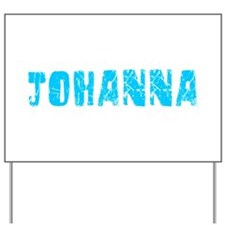 Johanna Faded (Blue) Yard Sign