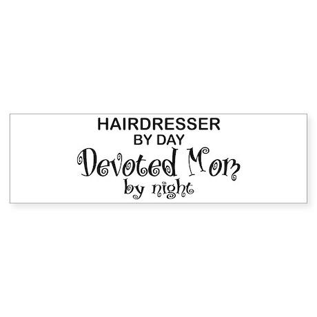 Hairdresser Devoted Mom Bumper Sticker