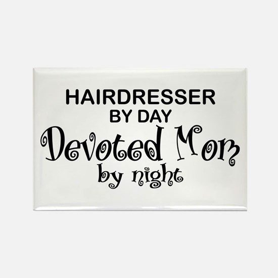 Hairdresser Devoted Mom Rectangle Magnet