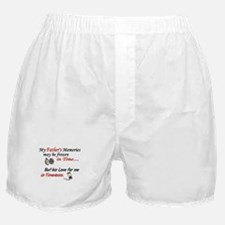 Timeless 1 Alzheimer's (Father) Boxer Shorts