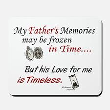 Timeless 1 Alzheimer's (Father) Mousepad