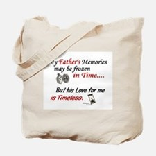 Timeless 1 Alzheimer's (Father) Tote Bag