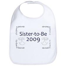 Sister-to-Be 2009 Bib