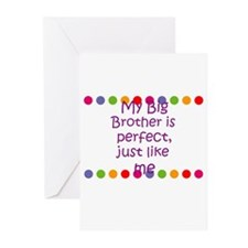 My Big Brother is perfect, ju Greeting Cards (Pk o
