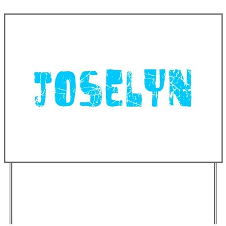 Joselyn Faded (Blue) Yard Sign