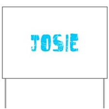 Josie Faded (Blue) Yard Sign