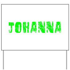 Johanna Faded (Green) Yard Sign