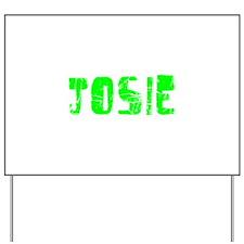 Josie Faded (Green) Yard Sign