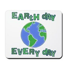 Earth Day Every Day Mousepad
