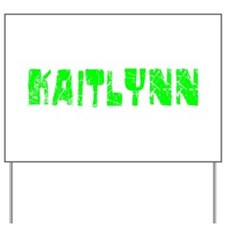 Kaitlynn Faded (Green) Yard Sign