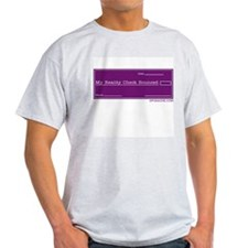 MY REALITY CHECK BOUNCED Ash Grey T-Shirt