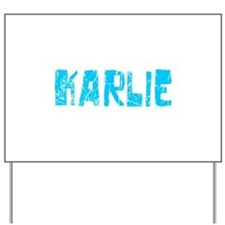 Karlie Faded (Blue) Yard Sign
