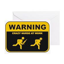 WARNING CRAZY NURSE AT WORK Greeting Cards (Pk of