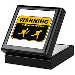 WARNING CRAZY NURSE AT WORK Keepsake Box