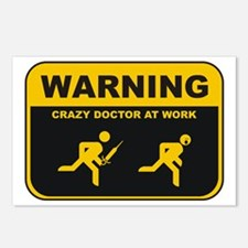WARNING CRAZY DOCTOR AT WORK Postcards (Package of