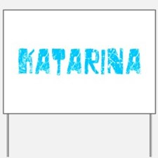 Katarina Faded (Blue) Yard Sign
