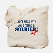 Raised a Soldier Tote Bag