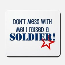 Raised a Soldier Mousepad