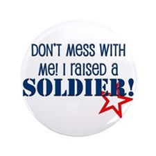 """Raised a Soldier 3.5"""" Button"""