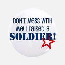 "Raised a Soldier 3.5"" Button"