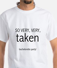 Bachelorette Very Taken Shirt