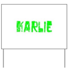 Karlie Faded (Green) Yard Sign
