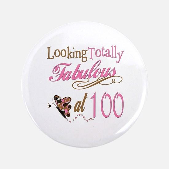 "Fabulous 100th 3.5"" Button"