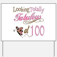 Fabulous 100th Yard Sign