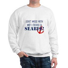 Raised a Seabee Sweatshirt