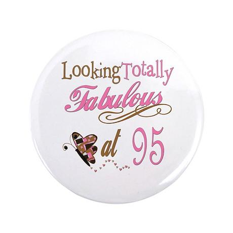 "Fabulous 95th 3.5"" Button"