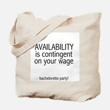 Availability Contingent Tote Bag