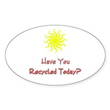 Recycle Today 2 Oval Decal