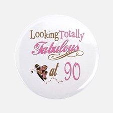 "Fabulous 90th 3.5"" Button"