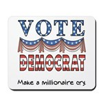 Vote Democrat Mousepad