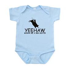 Yeehaw Big Sister Infant Bodysuit