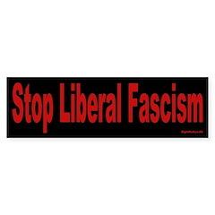 Stop Liberal Fascism Bumper Bumper Sticker