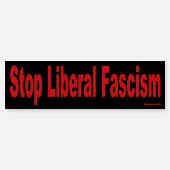 Stop Liberal Fascism Bumper Car Car Sticker