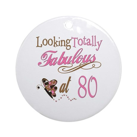 Fabulous 80th Ornament (Round)