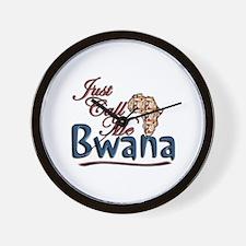 Just Call Me Bwana - Wall Clock