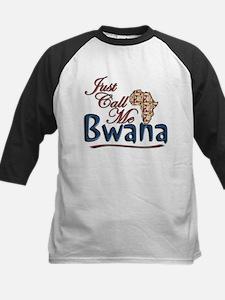 Just Call Me Bwana - Tee