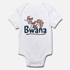 Just Call Me Bwana - Infant Bodysuit