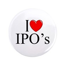 """I Love (Heart) IPO's"" 3.5"" Button"