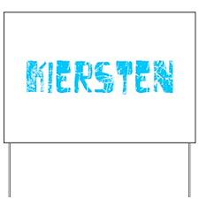 Kiersten Faded (Blue) Yard Sign