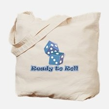Ready to Roll Tote Bag