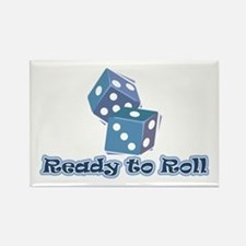 Ready to Roll Rectangle Magnet