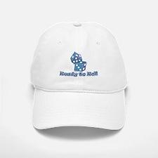 Ready to Roll Baseball Baseball Cap